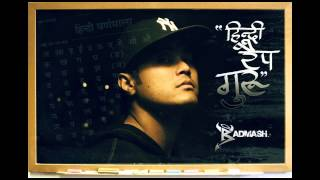 Badmash | Hindi Rap Guru | Hindi Rap Guru (New Mix Version 2013)