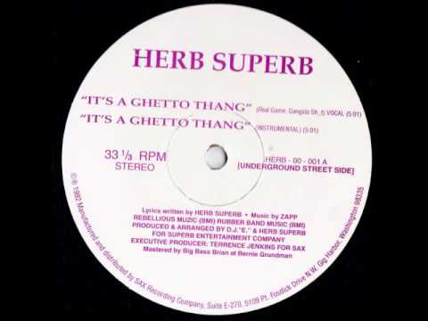 Herb Superb - It's a Ghetto Thang