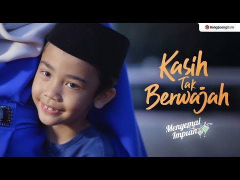 IKLAN RAYA HONG LEONG BANK 2019 : KASIH TAK BERWAJAH