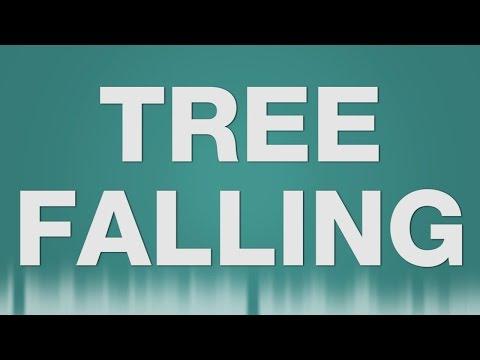 Tree Falling SOUND EFFECT - Baum fällen SOUNDS