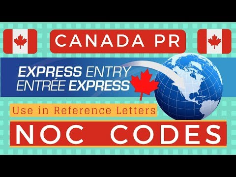 🇨🇦 NOC Codes For Express Entry 2018 (Canada PR)