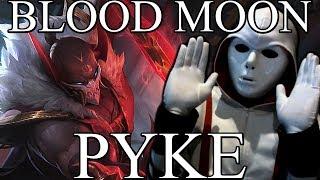 Blood Moon Pyke