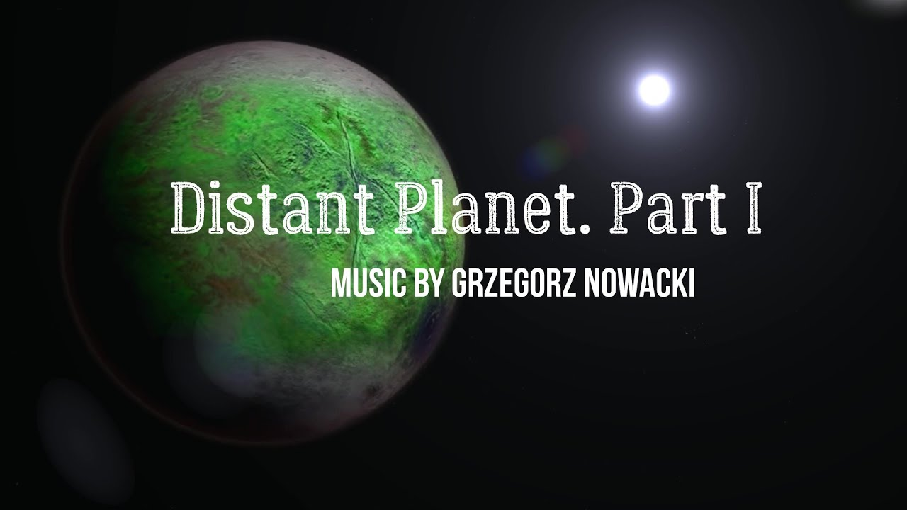 Distant Planet. Part I 🎧 - YouTube