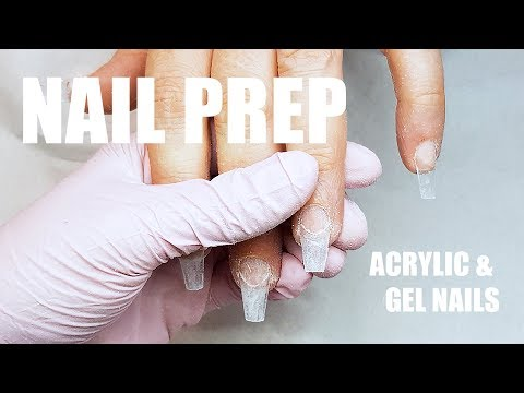 NAIL PREP FOR ACRYLIC AND GEL | WANT YOUR NAILS TO STAY ON? HERES HOW.