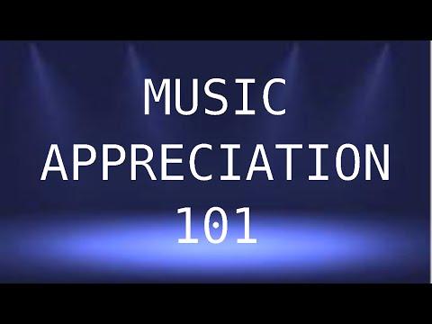 Music Appreciation 101