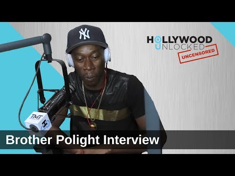 Brother Polight talks Double Standards & His Wives Contracts on Hollywood Unlocked [UNCENSORED] Pt 1