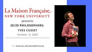 20/20 Philosophers : Yves Cusset