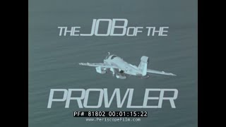 THE JOB OF THE EA-6B PROWLER  GRUMMAN AVIATION FILM 81802