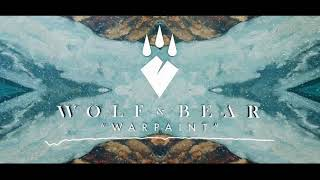 Wolf & Bear - War Paint