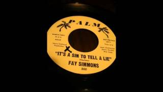 FAY SIMMONS  ITS A SIN TO TELL A LIE   WHERE IS MY LOVE