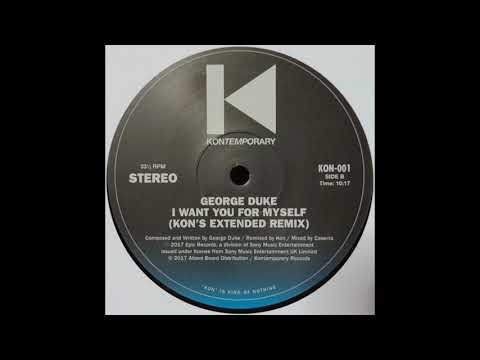 George Duke - I Want You For MySelf (Kon's Extended Remix)