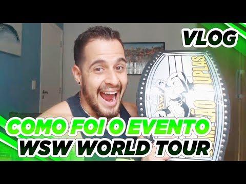 Como Foi o WSW World Tour Brasil
