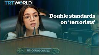 Congresswoman Alexandria Ocasio-Cortez questions the 'terrorist' label in the US