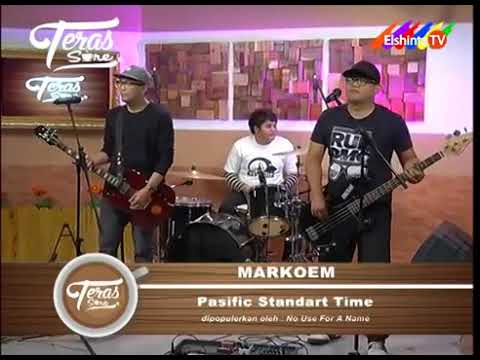 MARKOEM - Pacific Standard Time (NO USE FOR A NAME) cover  live at teras sore
