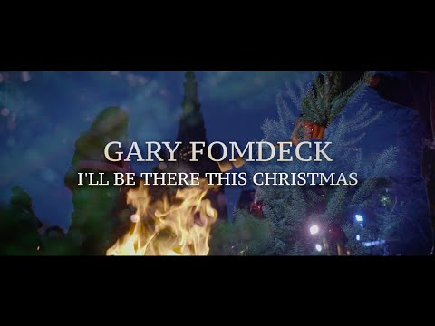 Gary Fomdeck - 'I'll Be There This Christmas' (OFFICIAL VIDEO)