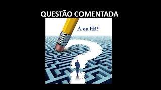QUESTÃO COMENTADA - ORTOGRAFIA - IESES - 2017