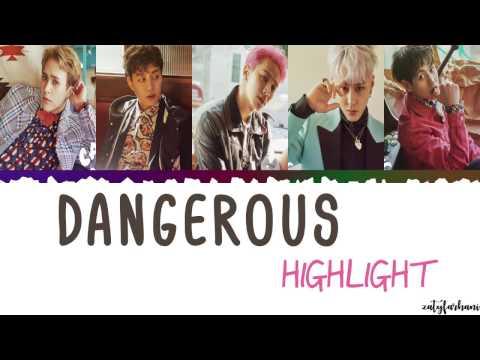Highlight (하이라이트) - DANGEROUS (위험해) Lyrics [Color Coded_Han_Rom_Eng]