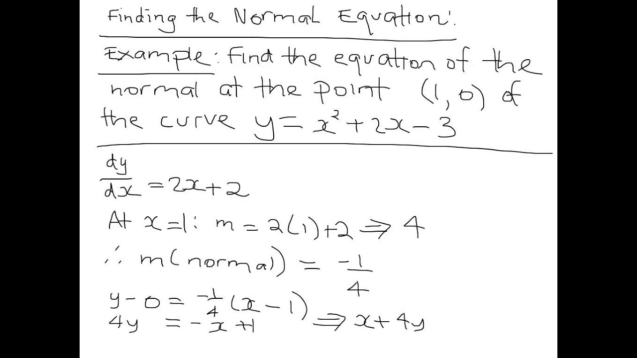 Finding The Equation Of The Normal