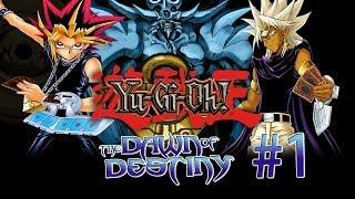 Yu-Gi-Oh! The Dawn of Destiny Playthrough - Pt.1 || Duel Machine 1