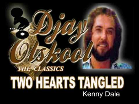 TWO HEARTS TANGLED INLOVE...Kenny Dale.wmv