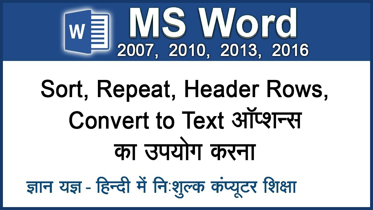 Learn To Sort Text In Table, Repeat Header Row & Convert