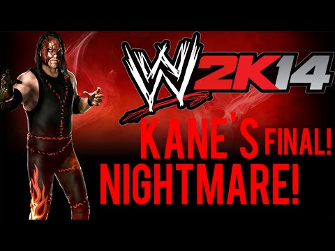 WWE2K14 | Custom Story | Kane's Nightmare | FINAL PART!