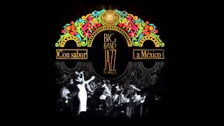 Big Band Jazz de México - Frenesí