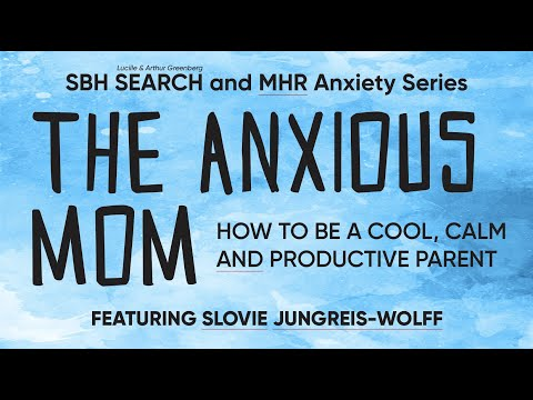 The Anxious Mom