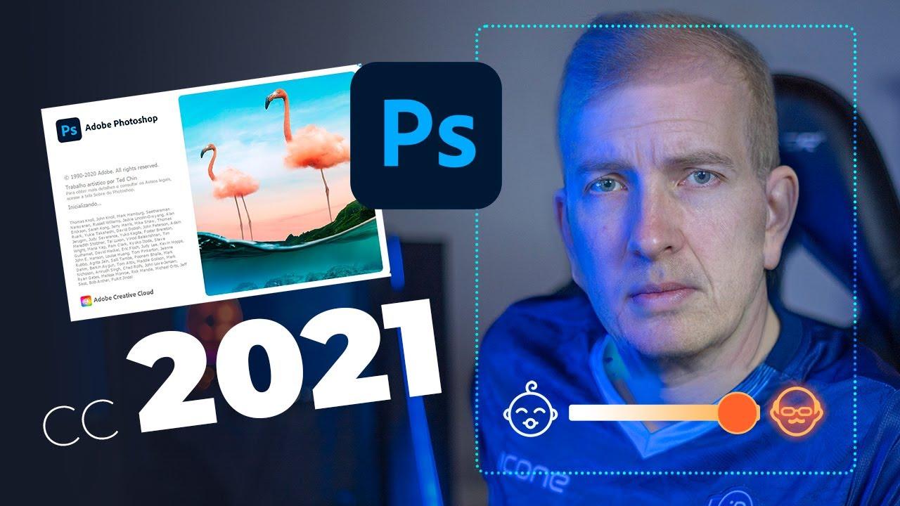 Saiu o novo Photoshop CC 2021! (Conheça as 07 novidades mais Daora)