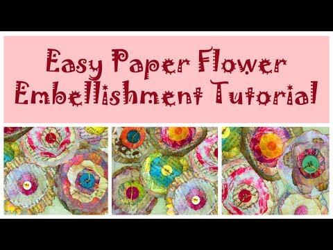 Easy Paper Flower Embellishment Tutorial