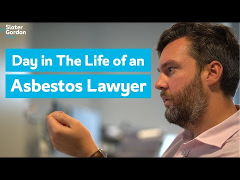 A Day in The Life of an Asbestos Lawyer