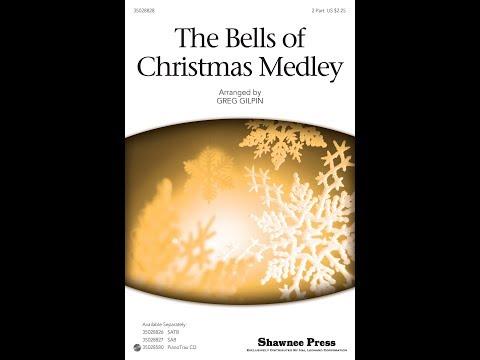 The Bells of Christmas Medley - Arranged by Greg Gilpin