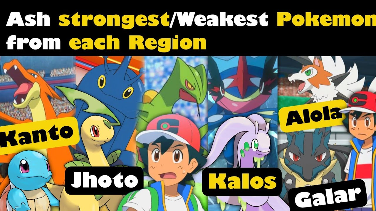 Strongest and weakest Pokemon of ash from each Region  Ash super strongest Pokemon  best ash Pokemon