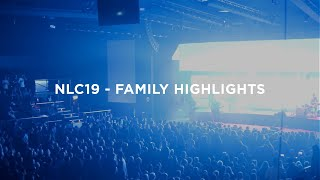 Spirit & Truth - NLC19 - Family Highlights