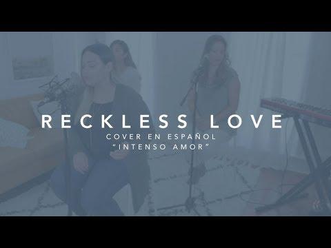 Reckless Love SPANISH
