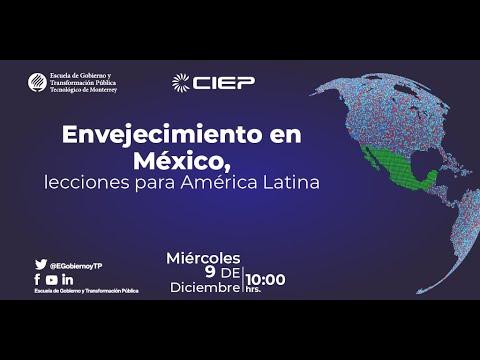 Envejecimiento en México, lecciones para América Latina