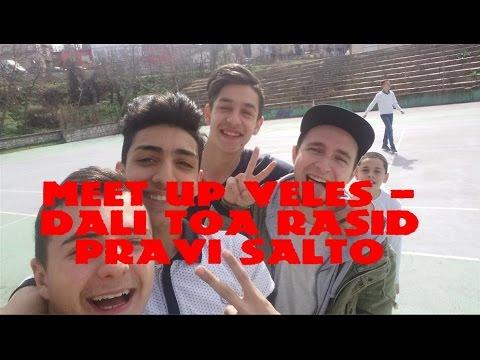MEET UP VELES - DALI TOA RASID NAPRAVI SALTO !!