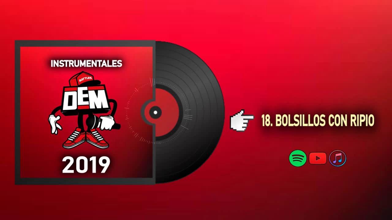 18. BOLSILLOS CON RIPIO - INSTRUMENTALES DEM BATTLES 2019 (Prod. Enfabeats)