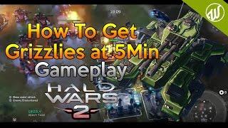 Halo Wars 2 : How to get Grizzlies in 5 Minutes (After Patch) How to Build - Sergeant Forge