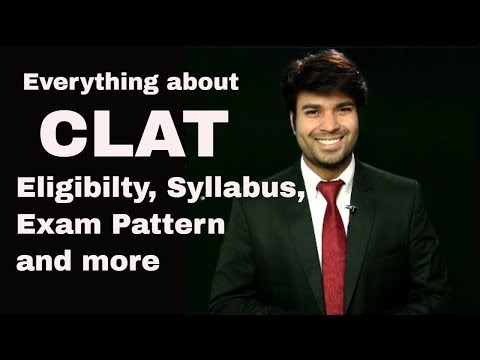 CLAT 2018 - How to Prepare, CLAT Syllabus, CLAT Exam Pattern, CLAT Eligibility,Tips,Tricks & Success
