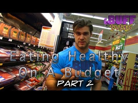 Eat Cheap Health Food on a Budget Pt. 2