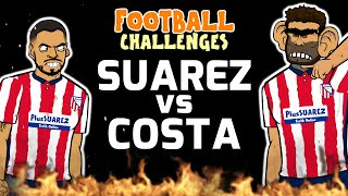 🔥SUAREZ vs COSTA🔥 Football Challenges!