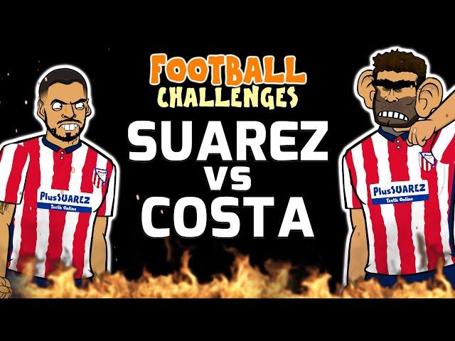 🔥SUAREZ vs COSTA🔥 Football Challenges!