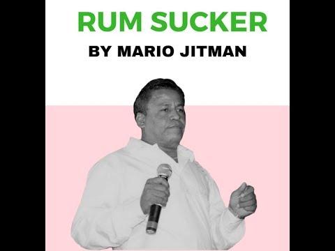 Mario Jitman - Rum Sucker (2019 Chutney Soca)