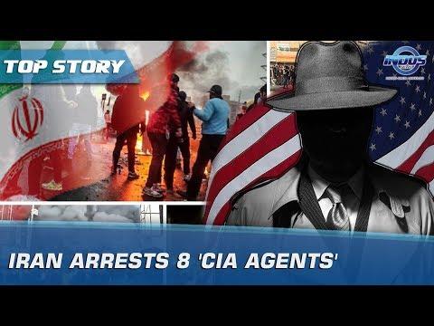 Iran Arrests 8 'CIA Agents' | Indus News