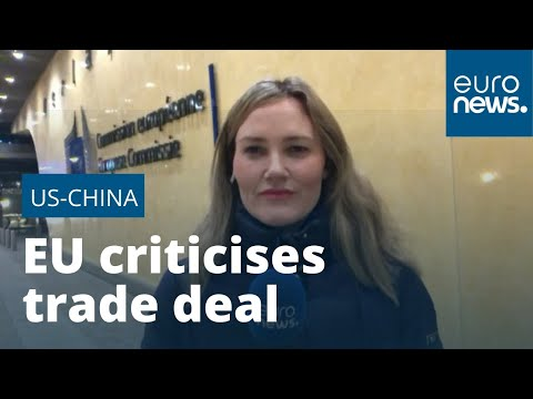 EU trade chief says US-China trade deal is political stunt