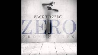 Brokenkites - Back to Zero