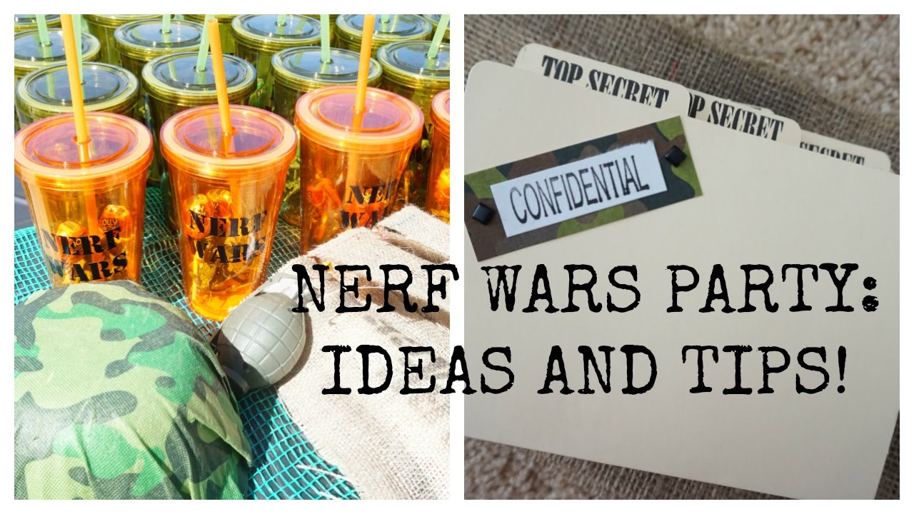 Nerf Wars Army Party Ideas And Tips Youtube