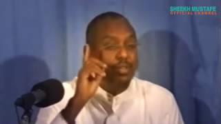 CILMIGU WAA WADADII JANADA - SHEEKH MUSTAFE XAAJI ISMAACIIL
