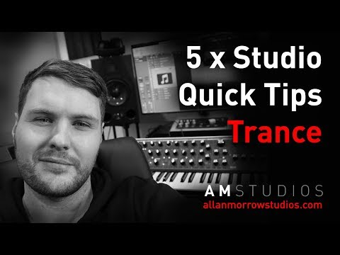 5 X Studio Tips For Your Trance Productions - Allanmorrowstudios.com
